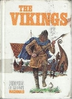 The Vikings (Peoples of the Past) by Michael…