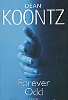 Forever Odd (Odd Thomas, No 2) by Dean…
