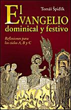 El Evangelio dominical y festivo by Tomáš…