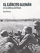 El ejército alemán en la defensa del Reich…