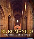 EL ROMANICO: ARQUITECTURA, ESCULTURA,…