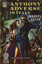 Anthony Adverse in Italy by Hervey Allen