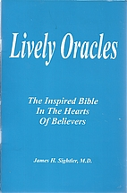 Lively oracles: The inspired Bible in the…