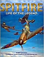 Spitfire - Life of the Legend by Robert…