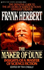 The Maker of Dune: Insights of a Master of…