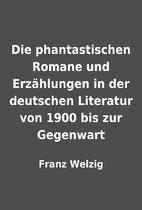Die phantastischen Romane und Erzählungen…