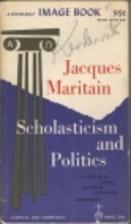 Scholasticism and Politics by Jacques…