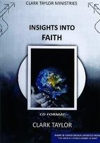 Insights Into Faith (5 CD set) by Clark…