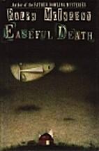 Easeful Death by Ralph McInerny