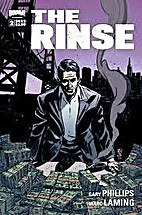 The Rinse #2 by Gary Phillips