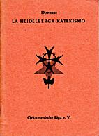 La   heidelberga katekismo by W. J. Downes