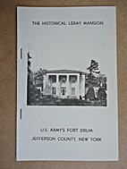 The Historical LeRay Mansion, U.S. Army's…