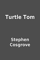 Turtle Tom by Stephen Cosgrove