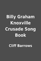 Billy Graham Knoxville Crusade Song Book by…