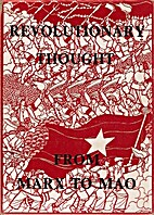 Revolutionary Thought from Marx to Mao