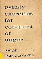 Twenty Exercises for Conquest of Anger by…