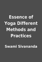 Essence of Yoga Different Methods and…