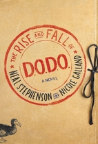 The Rise and Fall of D.O.D.O.: A Novel by…