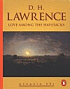 Love Among the Haystacks by D. H. Lawrence