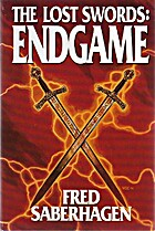 The Lost Swords, Endgame by Fred SABERHAGEN