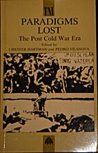 Paradigms Lost: The Post Cold War Era…