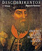 A era de Vasco da Gama by Diário de…