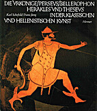 Die Urkönige, Perseus, Bellerophon,…