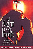 The Night of the Prophet: The Story of Padre…