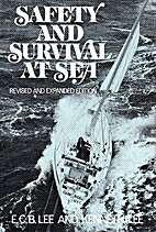 Safety and Survival at Sea by E. C. B. Lee