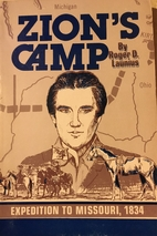 Zion's Camp: Expedition to Missouri, 1834 by…