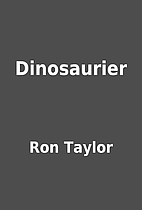 Dinosaurier by Ron Taylor