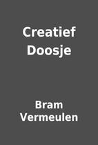 Creatief Doosje by Bram Vermeulen
