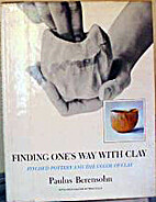 Finding One's Way With Clay: Pinched…