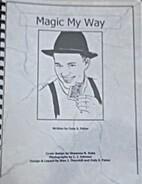 Magic My Way by Cody S Fisher