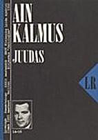 Juudas : [romaan] by pseud. Ain Kalmus