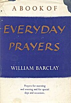 A Book of Everyday Prayers by William…