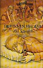 De tinnen huzaar by Alet Schouten