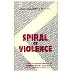 Spiral of Violence by Helder Camara