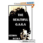 The Beautiful G.A.G.A by German Alcala