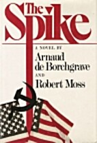 The Spike by Arnaud de Borchgrave