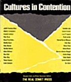 Cultures in Contention by Douglas Kahn