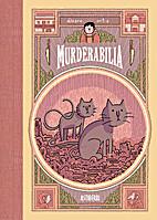 Murderabilia by Älvaro Ortiz