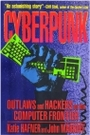 Cyberpunk : Outlaws and Hackers on the Computer Frontier - Katie Hafner