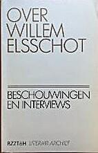 Over Willem Elsschot by Annemarie Kets-Vree