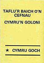 Taflu'r Baich o'n Cefnau: Cymru'n Goloni by…