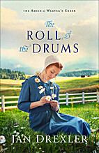 The Roll of the Drums (The Amish of Weaver's…