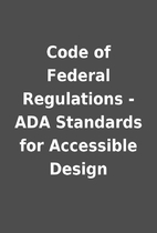 Code of Federal Regulations - ADA Standards…