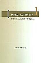 Direct Authority: Biblical and Historical;…