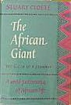 African Giant the Story of a Journey 1ST…