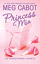 Princess Mia by Meg Cabot